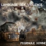 Posrnule himne – Language.Sex.Violence
