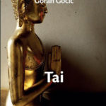 Goran Gocić: TAI, roman o ljubavi i Tajlandu