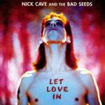 25 godina od izdavanja Kejvovog albuma Let Love in