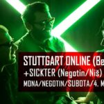 Stuttgart OnLine & SickTer u Moni Negotin