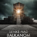 Senke nad Balkanom 2 – Kratak osvrt