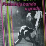 The Clash, poslednja banda u gradu