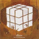Elbow – The Bones of You